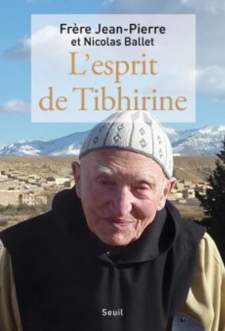 L'esprit de Tibhirine