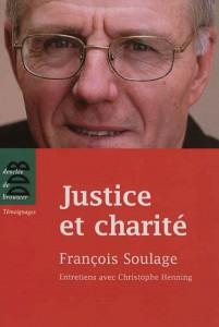 Justice et Charité, François Soulage